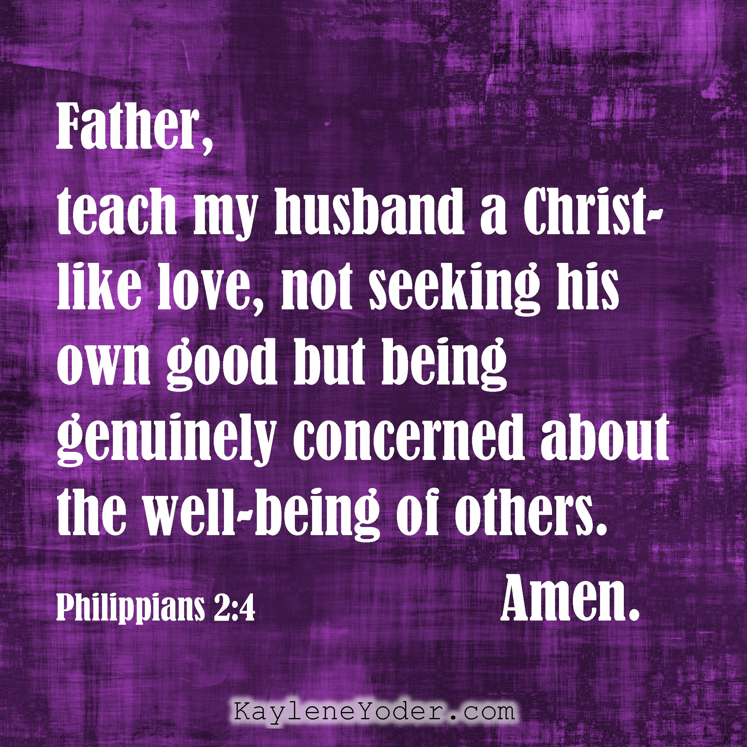 A Prayer for Your Husband to Grow in Christ-like Love - Kaylene Yoder