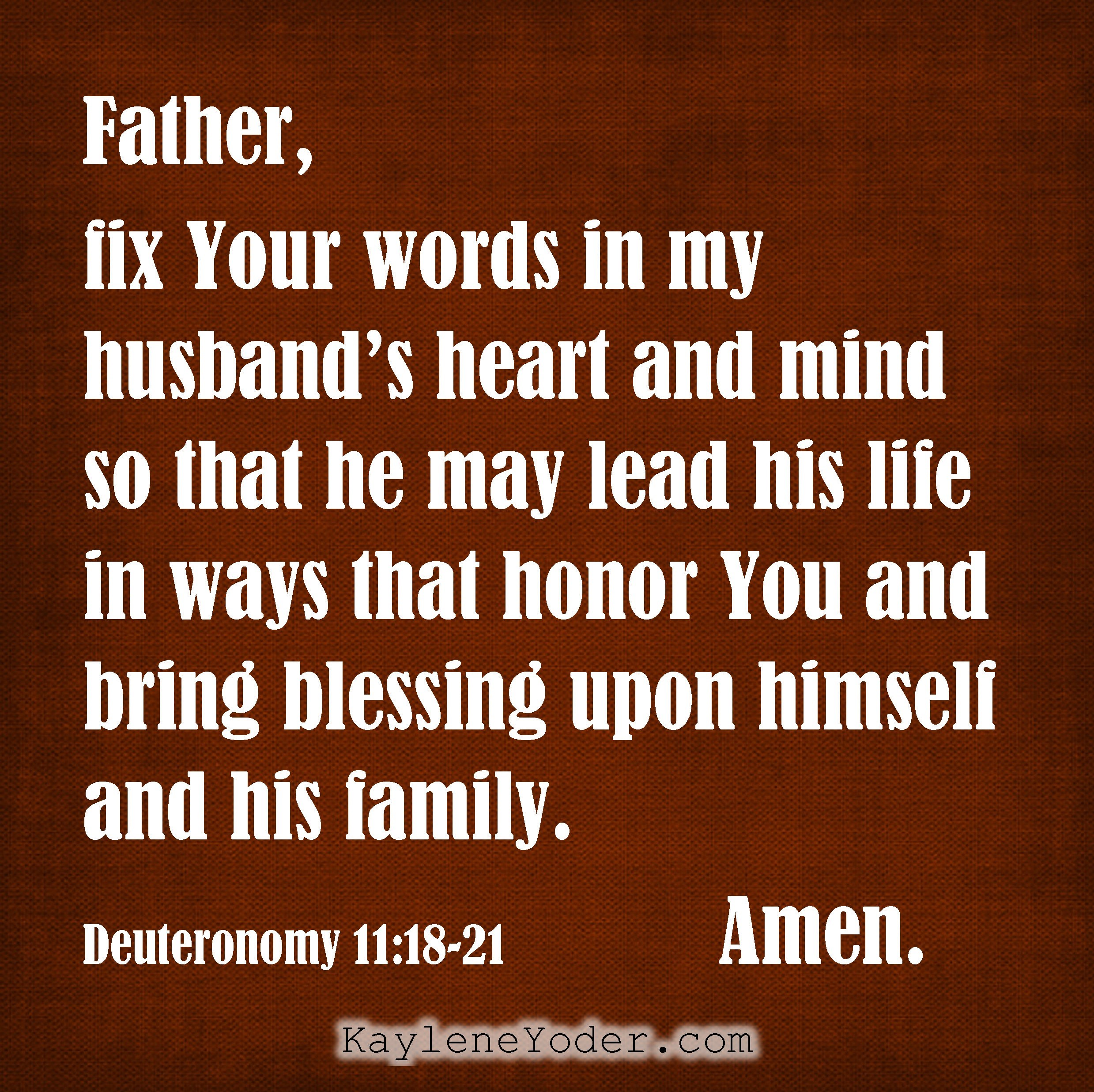 A Prayer for Your Husband to Lead in God Honoring Ways - Kaylene Yoder