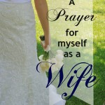 40 Prayers for my Husband: His Wife