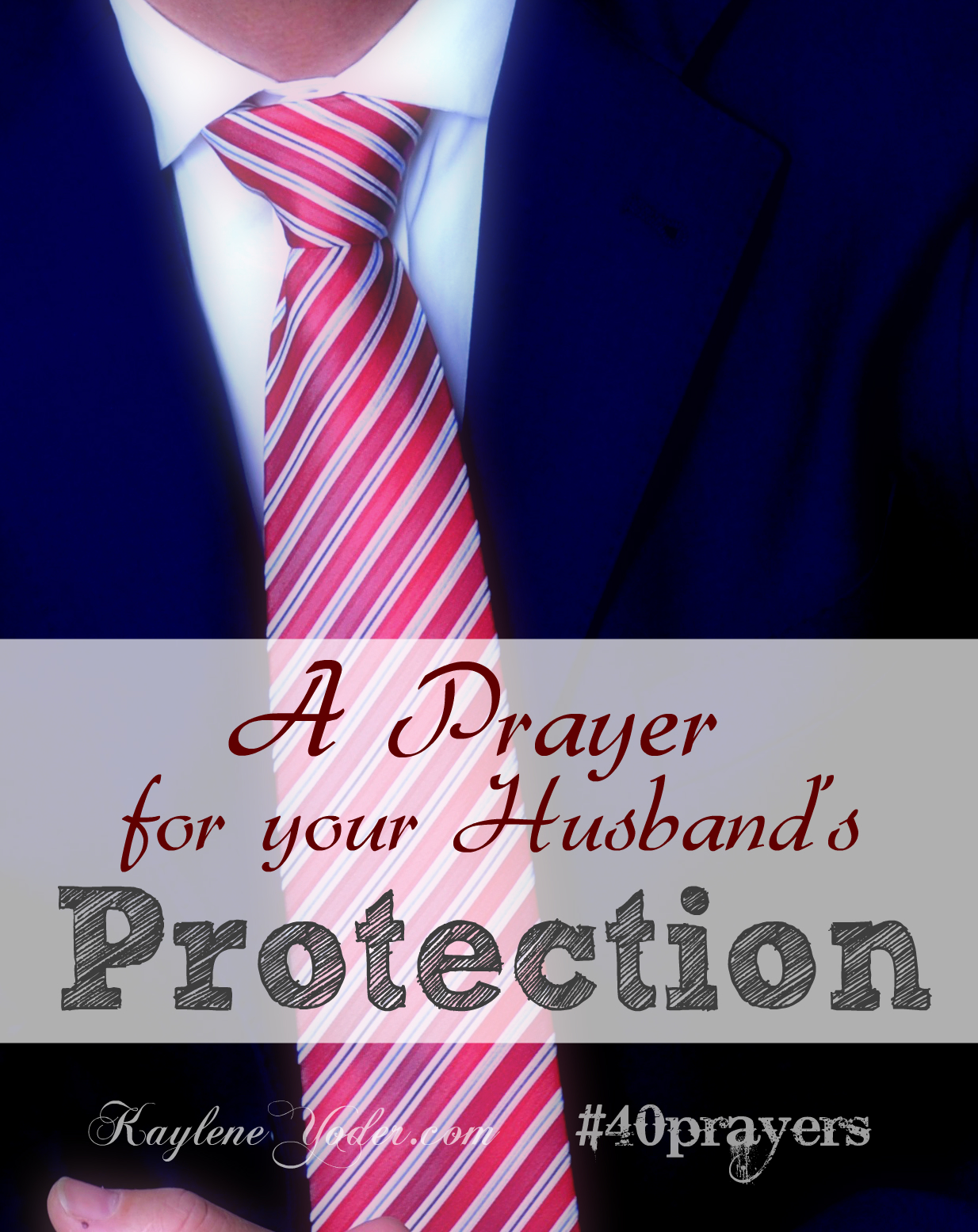 A Prayer for your Husband's Protection
