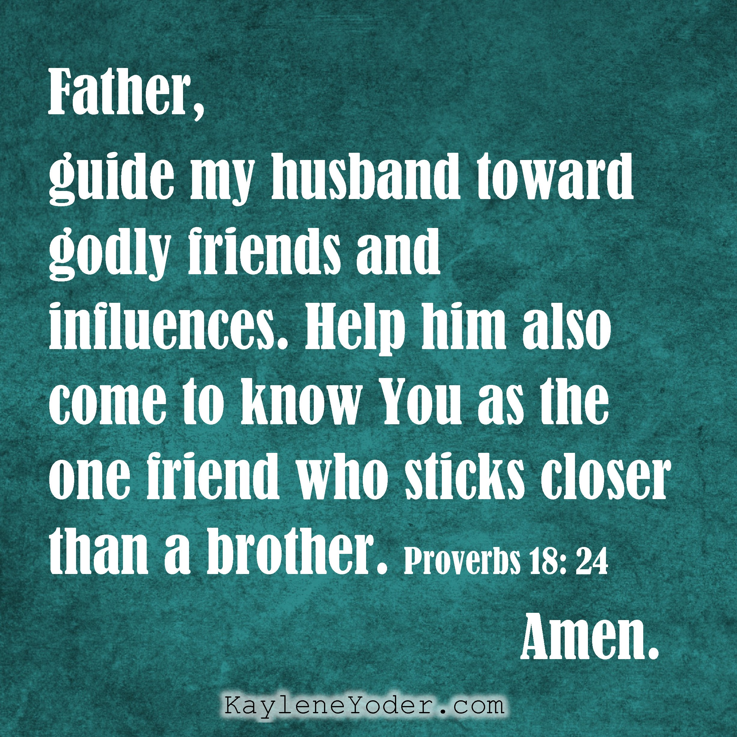 a prayer for your husband s friends