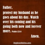 A Scripture Prayer for Your Husband's Protection