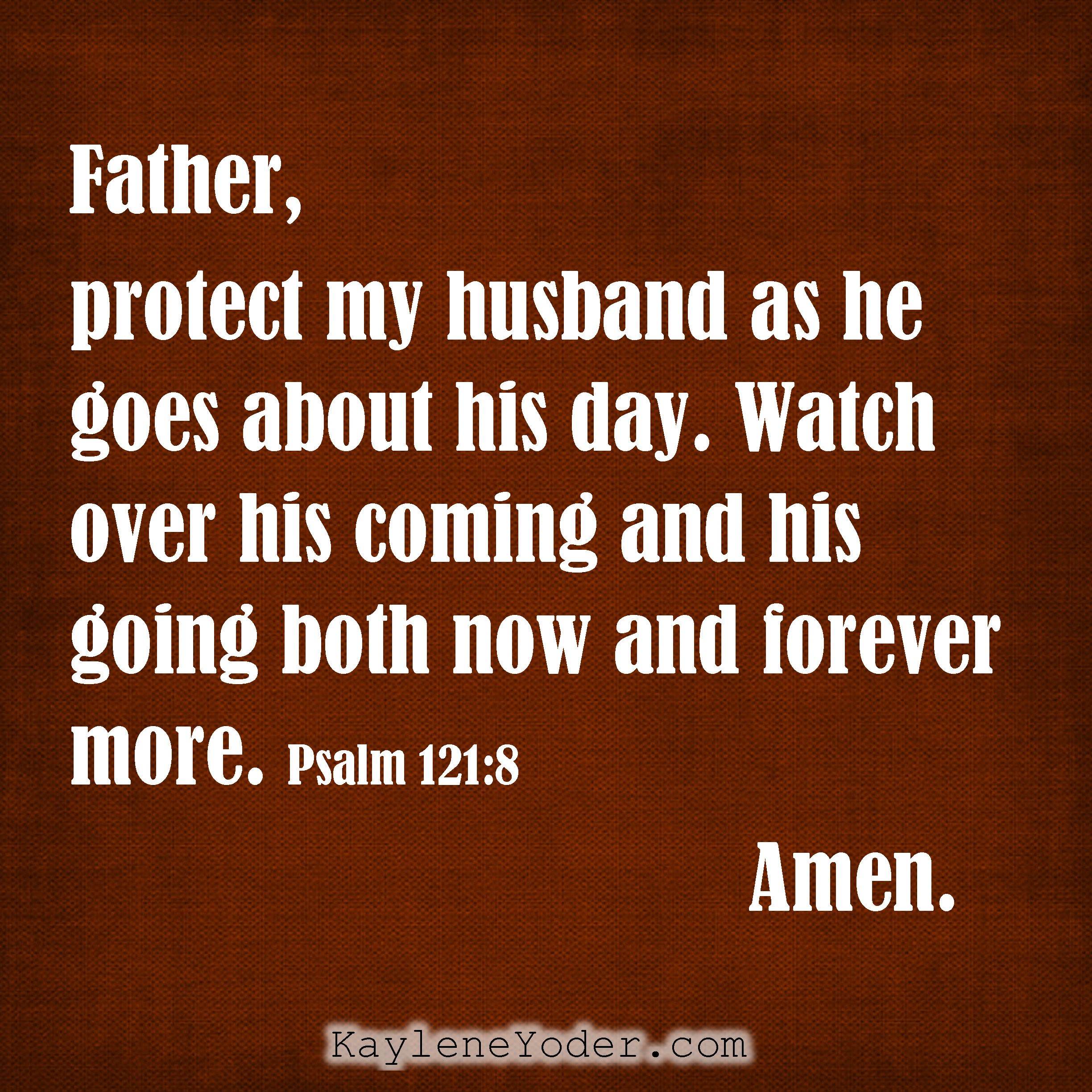 A Prayer For Our Husbands Protection