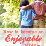 The Ways of an Enjoyable Wife