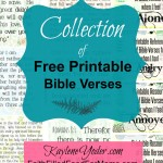 Collection of Free Printable Bible Verses {Grace & Truth #18}