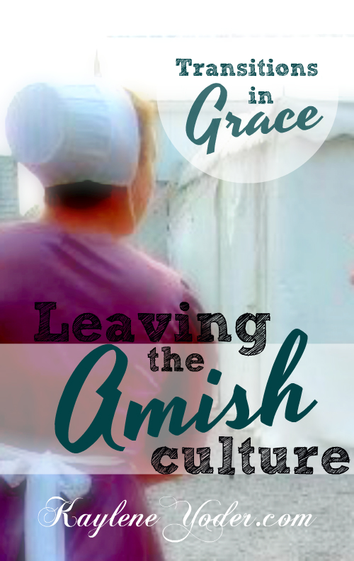 Leaving the Amish Culture