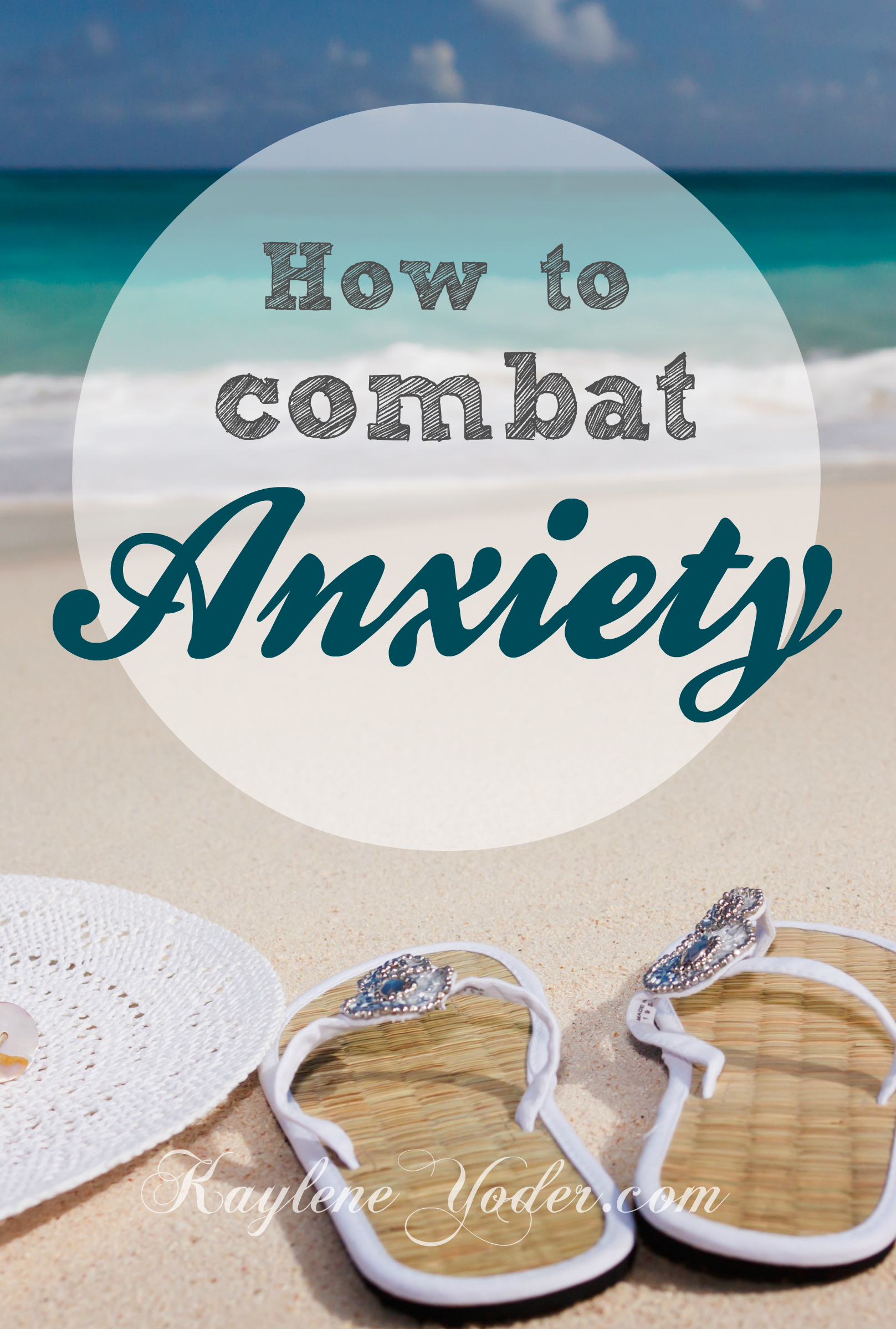 How to combat anxiety