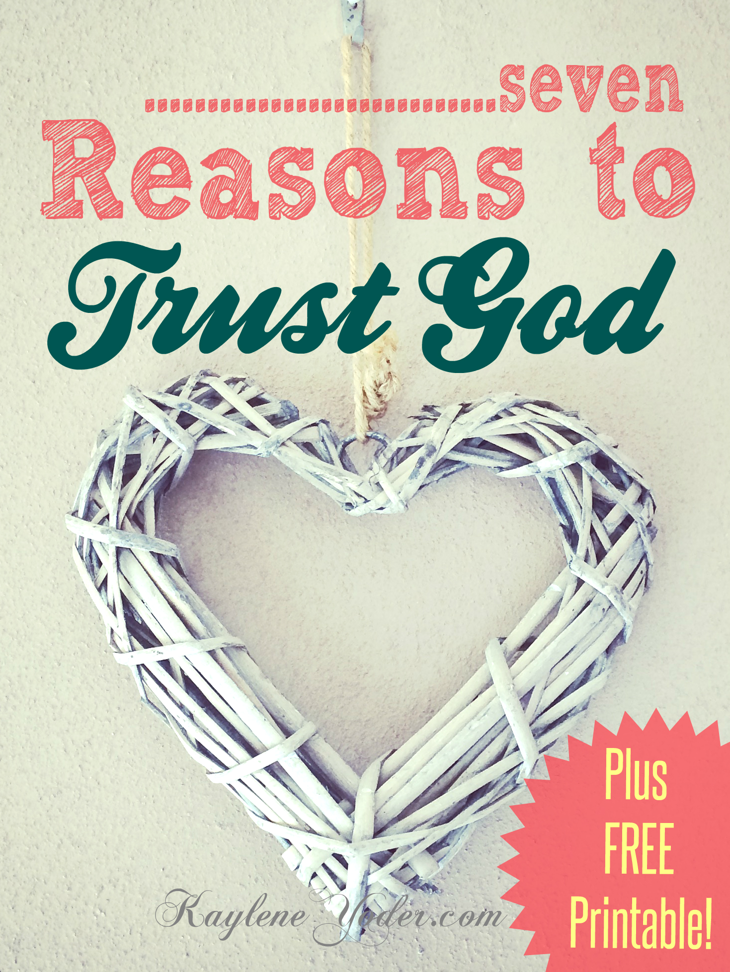 Seven reasons to trust God