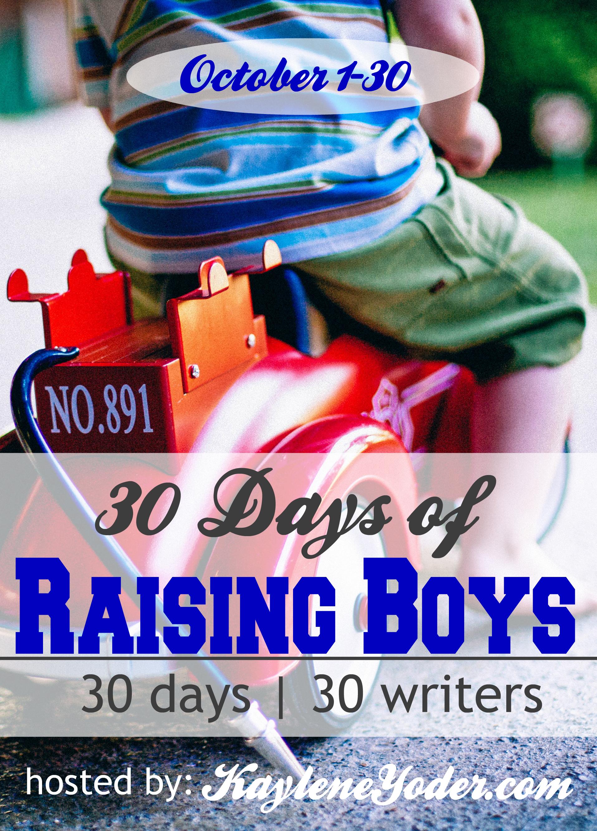 30 Days of Raising Boys