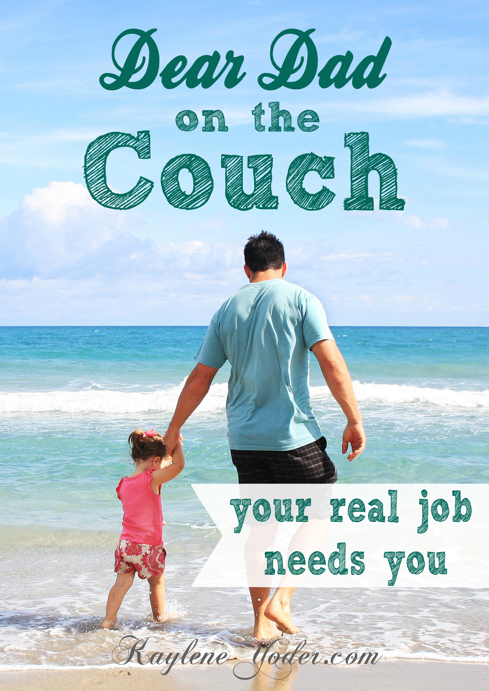Dear Dad on the Couch