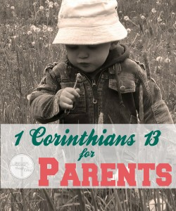 1 Corinthians 13 for Parents