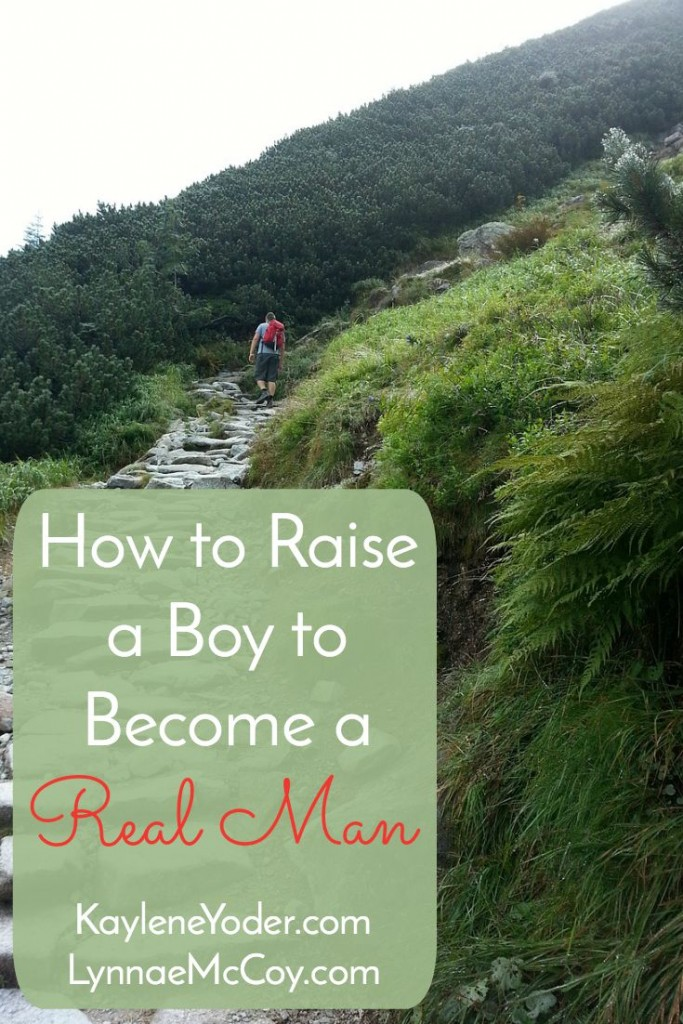 how to raise a boy to become a real man