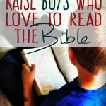 {Raising Boys Day 16} How to Raise Boys to Read the Bible