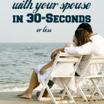 Connect With Your Spouse in 30-Seconds