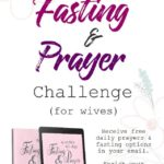 40-Day Fasting & Prayer Challenge for Wives