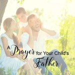 A Prayer for Dads