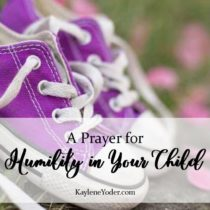 16. A Prayer for Humility in Your Child
