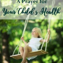 A Prayer for Your Child's Health