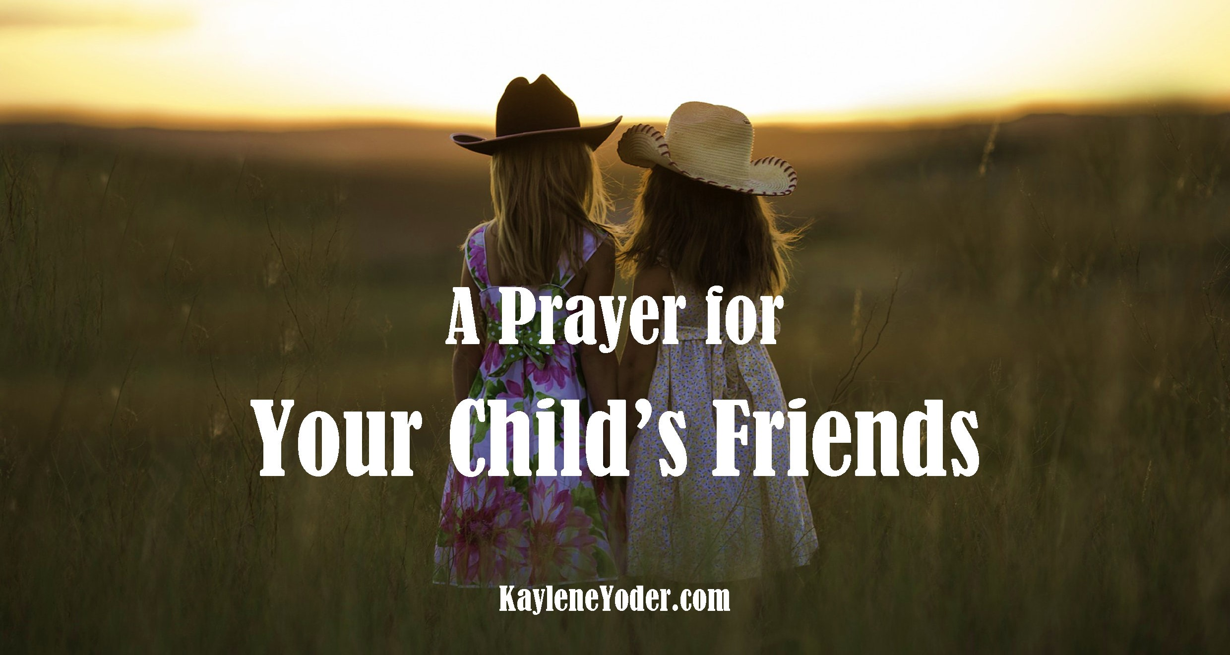 A prayer for your childs friends kaylene yoder do not be mislead bad company corrupts good character 1 corinthians 1533 altavistaventures Gallery