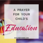 A Prayer for Your Child's Education