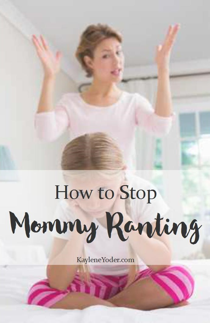 How to Stop Mommy Ranting