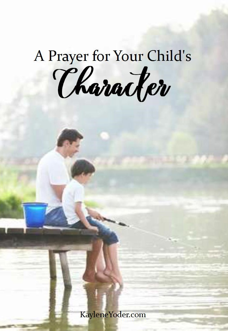 27. A Prayer for Your Child's Character