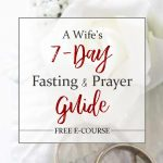 Free 7-Day Fasting & Prayer Guide!