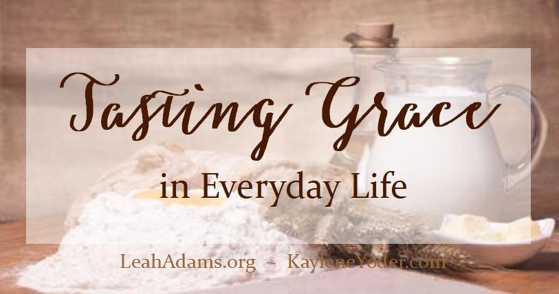 Tasting Grace in Everyday Life FB