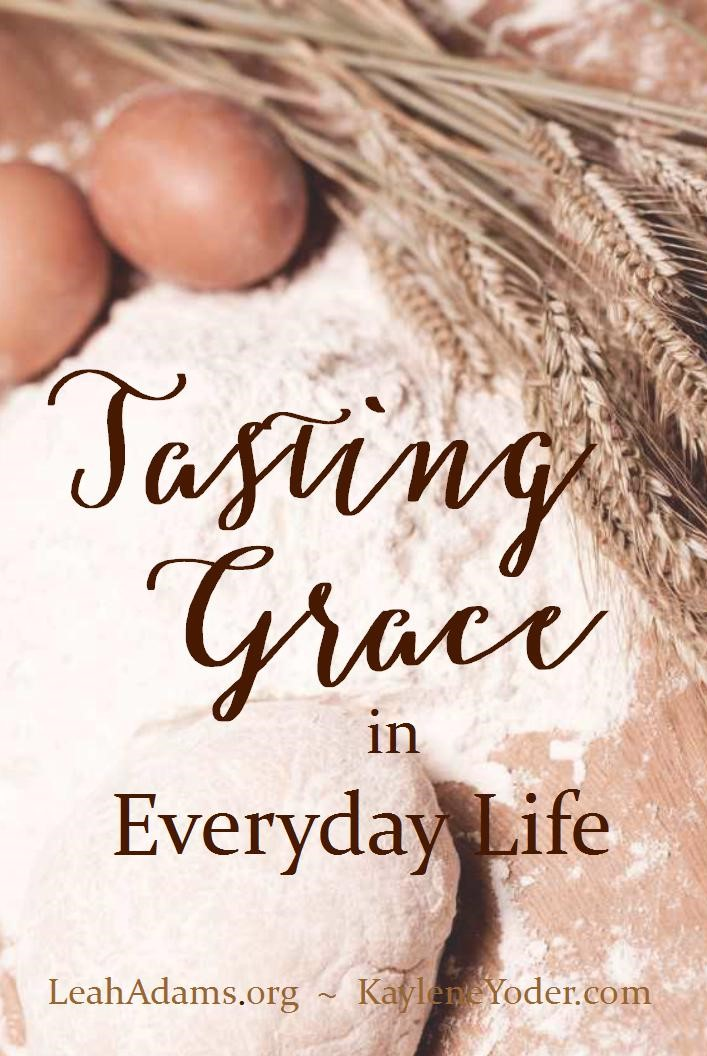 Tasting Grace in Everyday Life