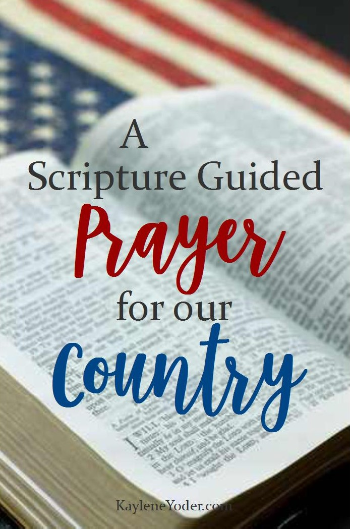 a-scripture-guided-prayer-for-our-country-pinterest