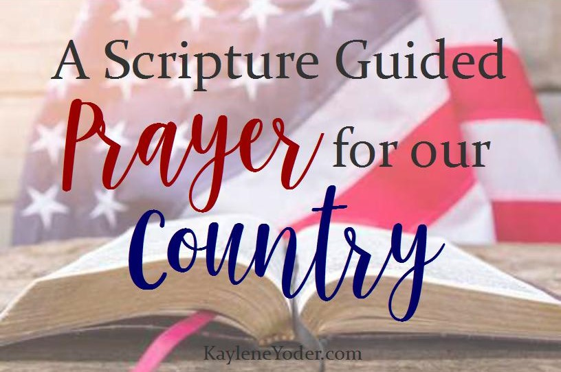 a-scripture-guided-prayer-for-our-country