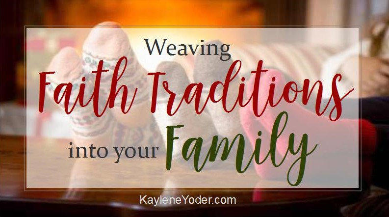 weaving-faith-traditions-into-your-family-fb