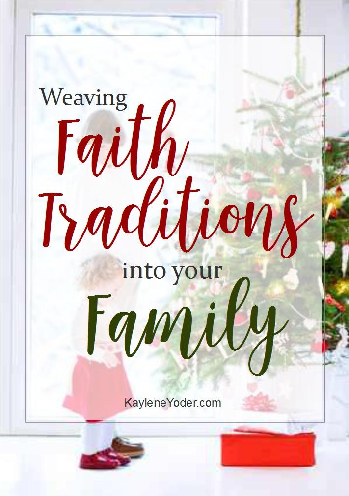 weaving-faith-traditions-into-your-family