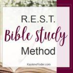 R.E.S.T. Bible Study Method