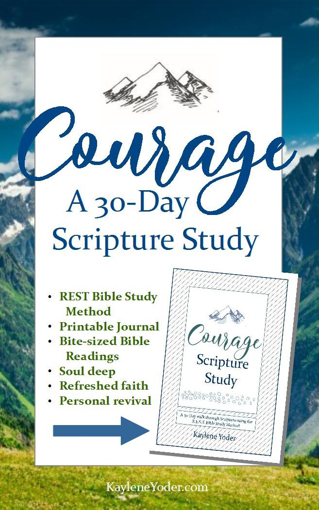 Courage Scripture Study (R.E.S.T. Bible Study Method) - Kaylene Yoder