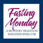 Fasting Monday