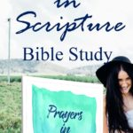 30 Prayers in Scripture {a REST Method Bible Study}