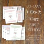 I Exalt Thee Bible Study - A REST Method Study