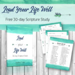 30-day Lead Your Life Well Scripture Study