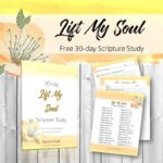 30-Day Lift My Soul Scripture Study